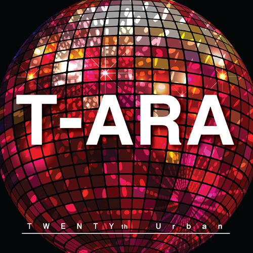T-ARA - TWENTYth Urban (Digital single)